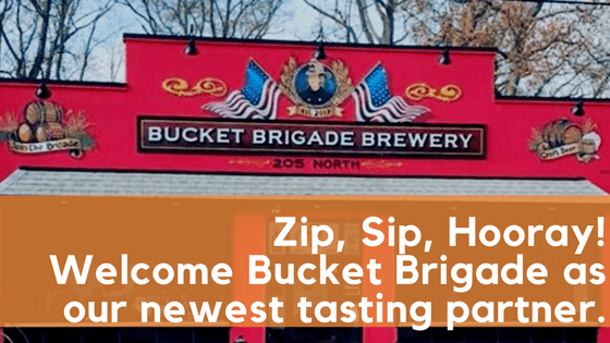 "Bucket Brigade Brewery is a ""Zip, Sip, Hooray!"" Partner!"