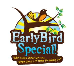 Early Bird Special - Save $15 on early admissions!
